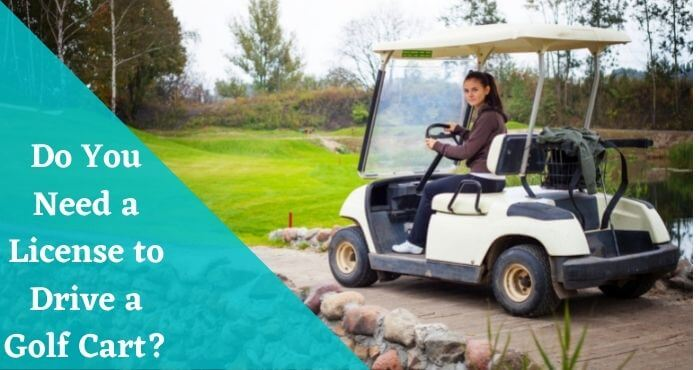 Do You Need a License to Drive a Golf Cart