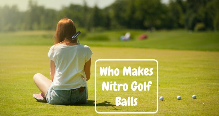 Who Makes Nitro Golf Balls