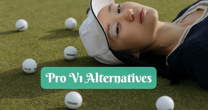 Pro V1 Alternatives